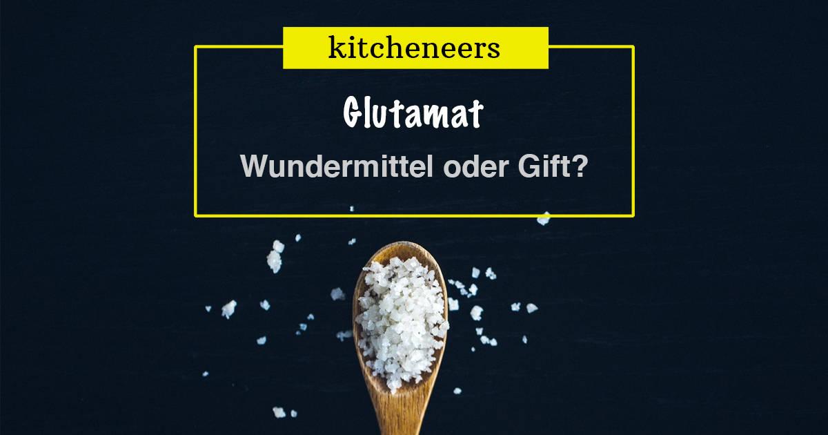Glutamat: Kochwunder oder Gefahr für die Gesundheit?